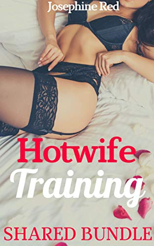 Training a hot wife